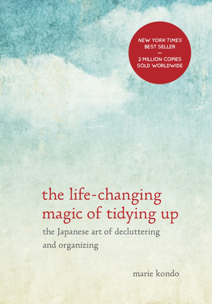 """The Life-Changing Magic of Tidying Up"""