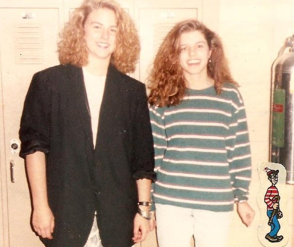 My childhood best friend, Kim, and I in front of my high school locker. We were friends at 15 and are still friends at 40.